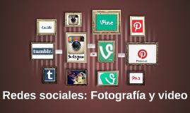 Redes sociales: Fotografía y video