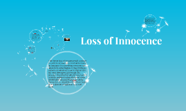 loss of innocence by hayley ma on prezi copy of loss of innocence