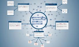 Arquitecturas de productos editoriales multimedia