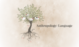 Anthropology: Language