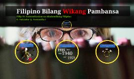 Copy of FILIP 11: Komunikasyon sa Akademikong Filipino