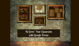 "Re""form"" Your Classroom"