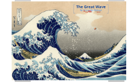 Copy of The Great Wave: Hokusai