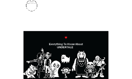 Everything to know about Undertale