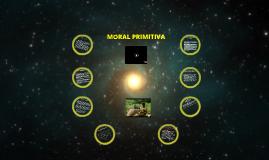 Copy of moral primitiva