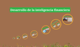 Copy of Copy of Desarrollo de la inteligencia financiera