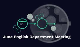 June English Department Meeting