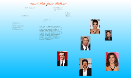 Copy of How I Met Your Mother