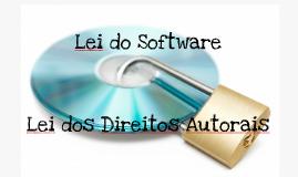 Lei do Software - Lei dos Direitos Autorais - L.A.I.
