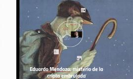 Eduardo Mendoza: misterio de la cripta embrujadda