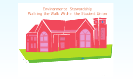 NODA: Environmental Stewardship - Walking the Walk Within the Student Union and New Student Orientation