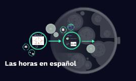 Copy of Las horas en español