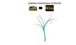 Judicial Institutions in the EU