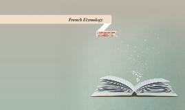 French Etymology