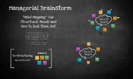 Managerial Brainstorm