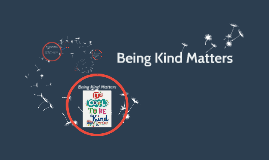 Being Kind Matters