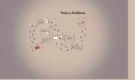 Copy of Tesis y Antítesis