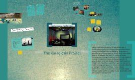 The Karagiozis Project