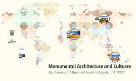 Architectural Monumentals & Cultures