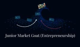 Junior Market Goat (Entreprenuership)