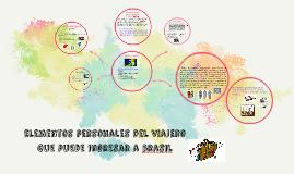elementos personales del viajero que puede ingresar a brasil