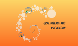 Oral Disease and Prevention