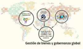 Gestion de bienes y gobernanza global