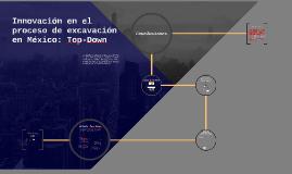 Innovación en el proceso de excavación en México: Top-Down