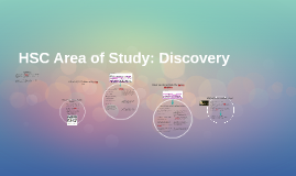 Area of Study: Discovery