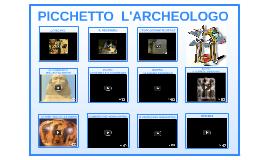 Copy of PICCHETTO L'ARCHEOLOGO