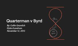 Quarterman v Byrd
