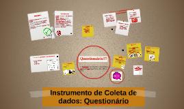 Copy of Instrumento de Coleta de dados: Questionário