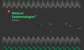 Medical Epidemiologist