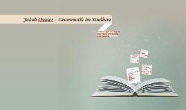 Jakob Ossner - Grammatik im Studium