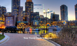 Your Travel Guide to Boston