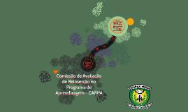 COMISSÃO DE AVALIAÇÃO DE REINSERÇÃO NO PROGRAMA DE APRENDIZA