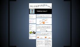 TRIPLE SALT