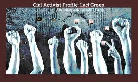 Girl Activist Profile: Laci Green