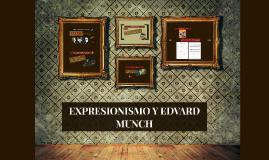 EXPRESIONISMO Y EDVARD MUNCH