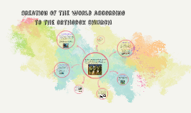Creation of the world according to orthodoxy