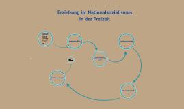 Erziehung im Nationalsozialismus in der Freizeit