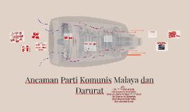 Ancaman Parti Komunis Malaya dan Darurat