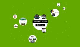 Copy of Periodo Jurásico
