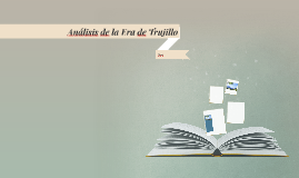 Copy of Análisis de la Era de Trujillo