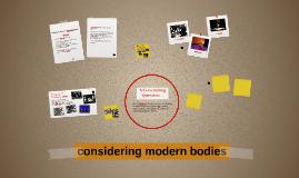 considering modern bodies