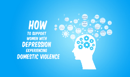 Support Group for women with depression experiencing violence