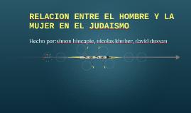 RELACION ENTRE EL HOMBRE Y LA MUJER EN EL JUDAISMO