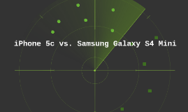 Iphone 5c vs. Samsung galaxy s4 mini