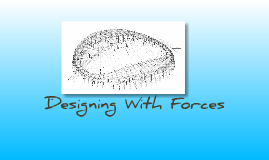 Designing With Forces