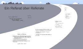 Copy of Ein Referat über Referate